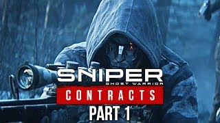 SNIPER GHOST WARRIOR CONTRACTS Gameplay Walkthrough Part 1- MY FIRST CONTRACT