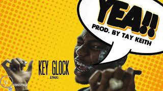 "Key Glock ""Yea"" [Prod. By Tay Keith]"