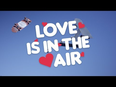 Love is in the Air... Happy Valentine's Day from The Berrics