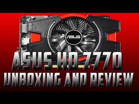 Unboxing/Review-ASUS HD 7770(TheEnvyGamer)