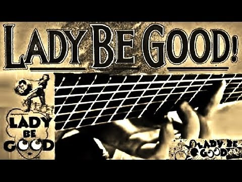 Howard Morgen - Oh Lady Be Good