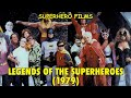 Superhero Films - Ch. 12: 'Legends of the Superheroes' (Part 1 of 2)