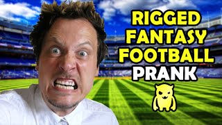 Rigged Fantasy Football Prank - Ownage Pranks