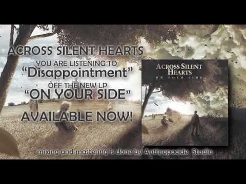 Across Silent Hearts - Disappointment
