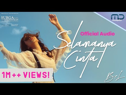 Download Lagu BCL - SELAMANYA CINTA ( Audio) | OST. SURGA YANG TAK DIRINDUKAN 3.mp3