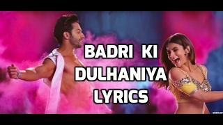 download lagu Badri Ki Dulhaniya Title Song Lyrics  Badrinath Ki gratis
