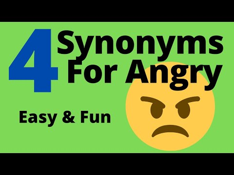 4 Synonyms For Angry