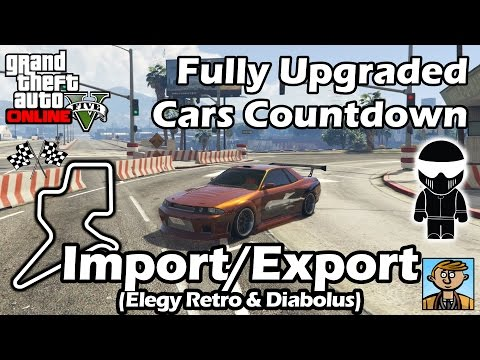 Fastest Import/Export DLC Vehicles (Elegy Retro & Diabolus) - Best Fully Upgraded Cars In GTA Online