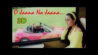 3d audio songs hindi headphones ।।O Jaana Na Jaana - Jab Pyar Kisise Hota Hai