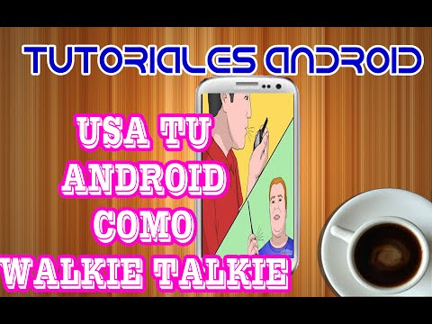 LA MEJOR APLICACIN PARA ANDROID (CONVERTIR TU ANDROID EN RADIO) ZELLO WALKIE TALKIE.wmv