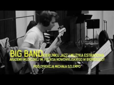 Big Band I Zespół Wokalny AM W Bydgoszczy - Sesja Nagraniowa (trailer)