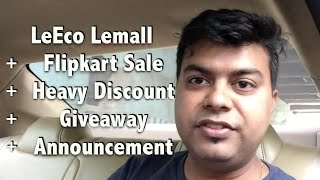 Hindi | LeEco Epic 919 Sale, Heavy Discount on Le 1S, LE 2, Le Max 2 + Giveaway Coming