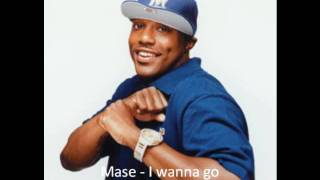 Watch Mase I Wanna Go video