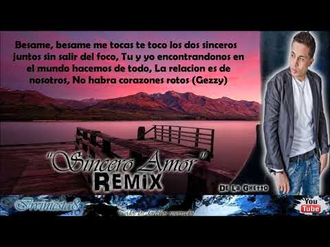 Sincero Amor (Remix) (Con Letra) - De La Ghetto Ft. Arcangel