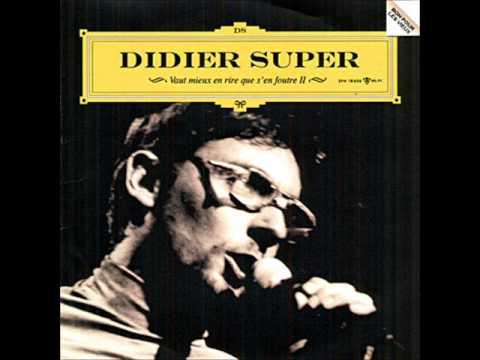 On va tous crever -  Didier Super