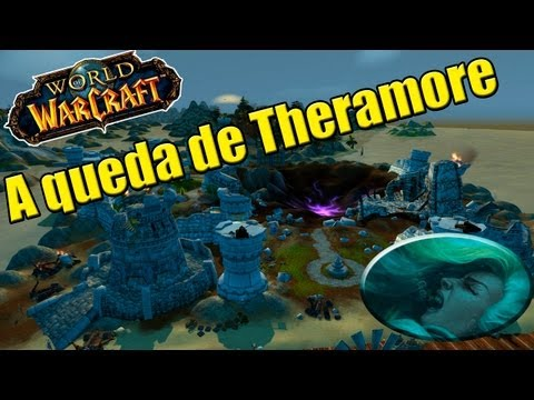 World of Warcraft - A Queda de Theramore (Pt-br)