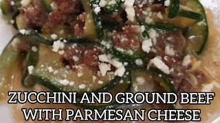 LOW CARB - KETO ZUCCHINI AND GROUND BEEF WITH PARMESAN CHEESE / JELLAI'S EASY RECIPE