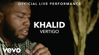 Khalid Vertigo Official Live Performance Vevo X