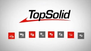 TopSolid 7 | 2D and 3D