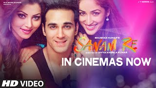 SANAM RE : IN CINEMAS NOW | Pulkit Samrat, Yami Gautam | Divya Khosla Kumar | T-Series