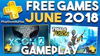PlayStation Plus FREE Games JUNE 2018 Gameplay Montage (PS Plus Games 2018)