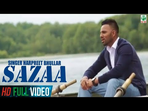Sazaa | Harpreet Bhullar | Official Song | 2014