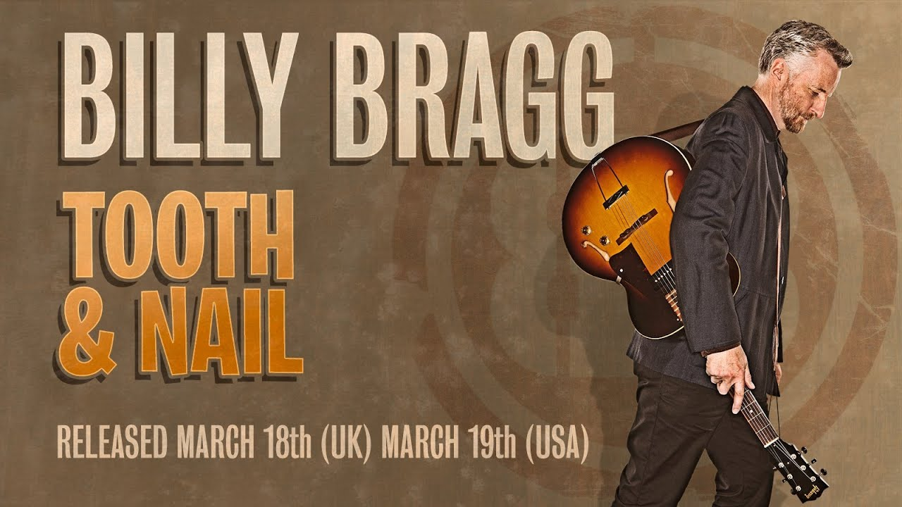 Billy Bragg Tooth Nail