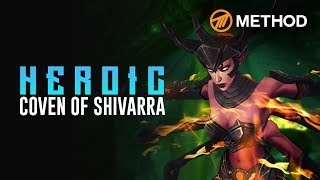 Method VS The Coven of Shivarra - Heroic Antorus the Burning Throne