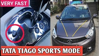 Tata TIAGO/TIGOR SPORTS MODE , Very fast Acceleration