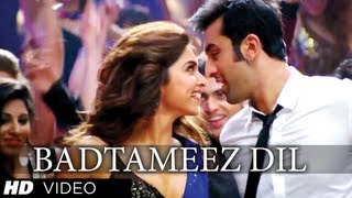 &quot;Badtameez Dil&quot; Yeh Jawaani Hai Deewani Full Song (Official) Feat. Ranbir Kapoor, Deepika Padukone