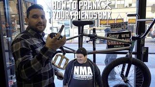 HOW TO PRANK YOUR FRIEND'S BMX BIKE!