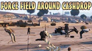 FORCE FIELD AROUND CASHDROP! (GTA 5 Funny Trolling)