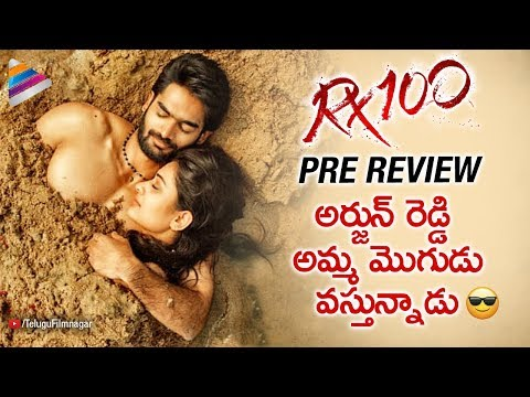 RX 100 Pre Review | Kartikeya | Payal Rajput | #Rx100 2018 Latest Telugu Movie | Telugu FilmNagar