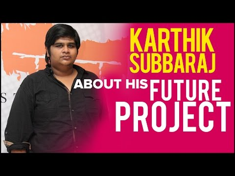 Karthik Subbaraj About His Future Projects | Cine Flick