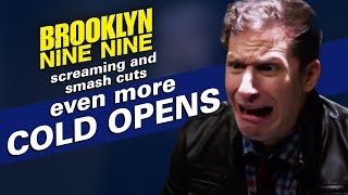 Screaming and Smash Cuts: Even More Cold Opens | Brooklyn Nine-Nine