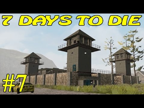 7 Days to Die Alpha 15 ► Тюрьма ►#7 (16+)