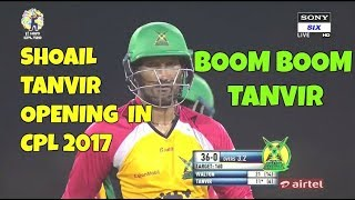 Shoail Tanvir Opening The Innings In CPL 2017 And Blasting Boundaries - August 21- GAW vs BT