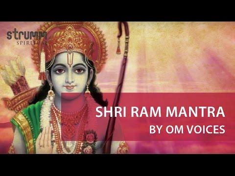 Ram Mantra-Shri Ram Jai Ram Jai Jai Ram By Om Voices