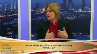 KAGİDER Başkanı Sanem OKTAR | Kanal Ekonomi | Yeşil Ekonomi Programı