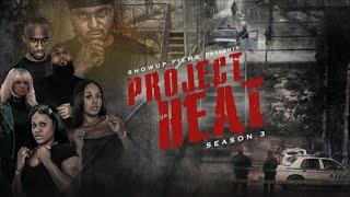Project Heat | Season 3 Episode 16