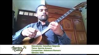 Ejecutante: Jonathan Segovia - Tema: Quinta Anauco