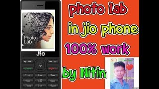 photo lab in jio phone | 100% work |by Nitin ||