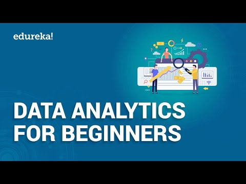 Data Analytics For Beginners | Introduction To Data Analytics | Data Analytics Using R | Edureka