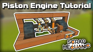 How to Make a Piston Engine for Survival! (Scrap Mechanic Tutorial)