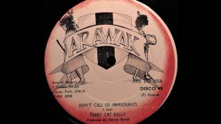 TABBY CAT KELLY - Don't Call Us Immigrants