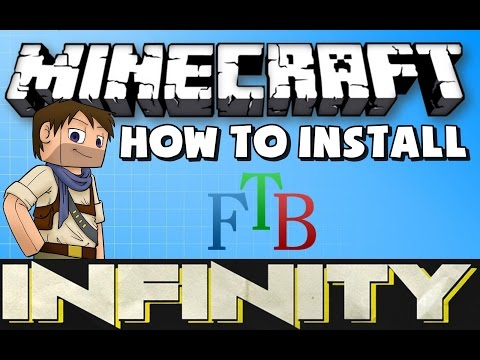 ★ How to Install The INFINITY Mod Pack for Minecraft FTB