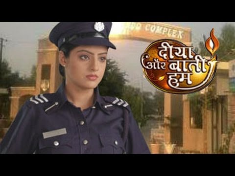 Sandhya s EXCLUSIVE IPS TRAINING in Diya Aur Baati Hum 13th...