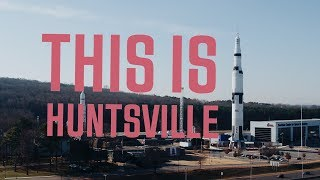 This Is Huntsville, AL