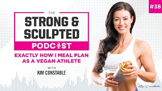 Exactly how I Meal Plan as a Vegan Athlete – Podcast Episode 38