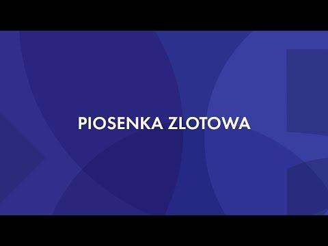 Piosenka Zlotowa - Zlot ZHP Gdańsk 2018